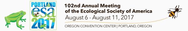 2017 ESA Annual Meeting (August 6 -- 11)